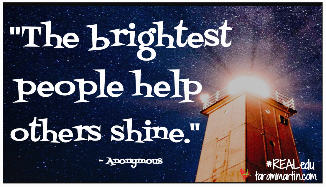 Help Others Shine – Be REAL